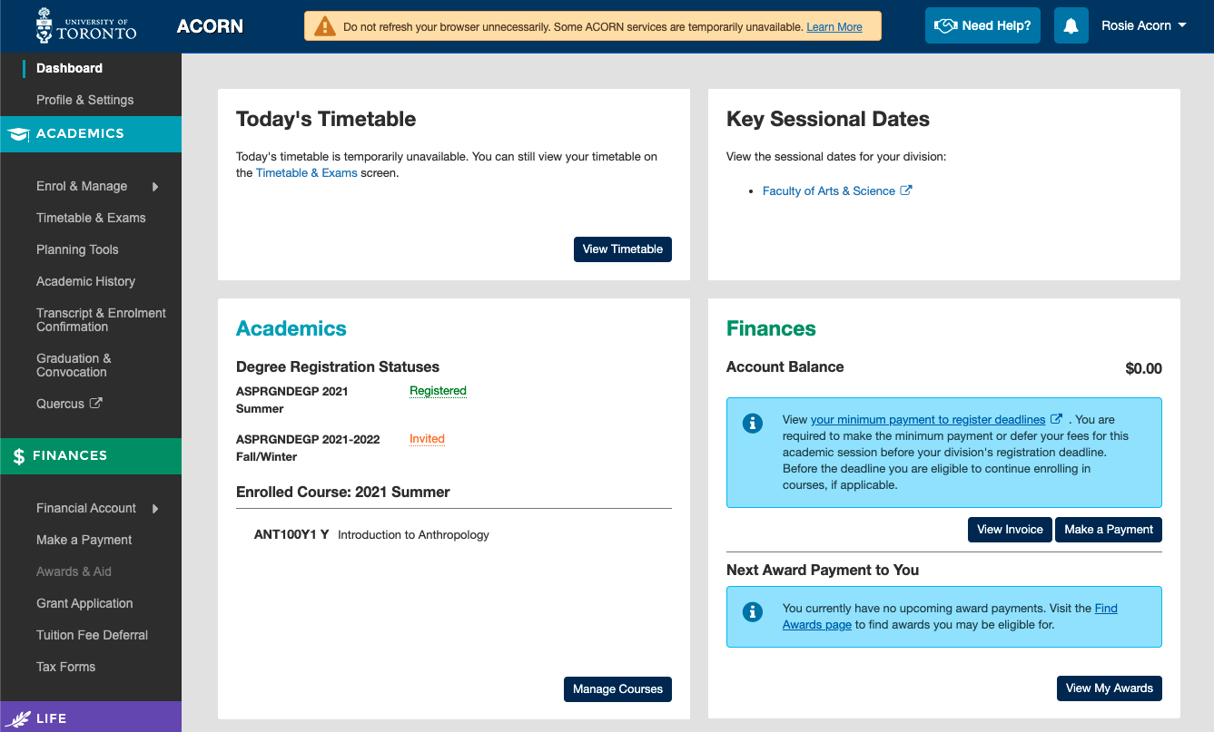 A screenshot of the ACORN dashboard. In the header area, a yellow notice explains that several services are unavailable, and the browser should not be refreshed unnecessarily.